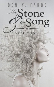 The Stone and the Song: A Fairy Tale