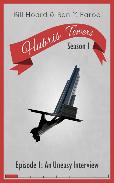 Hubris Towers: A new comedy series for fans of P. G. Wodehouse and <i>Fawlty Towers</i>.